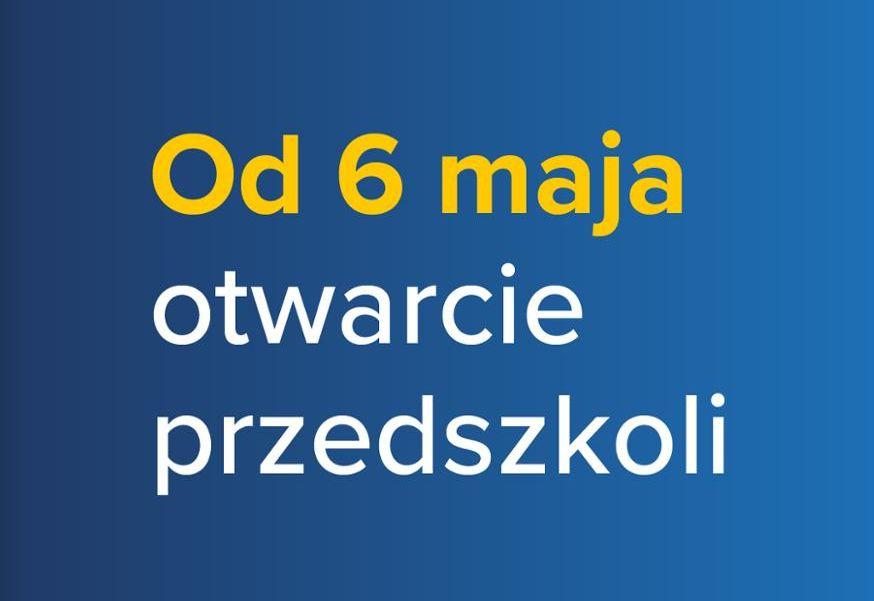 Przedszkole otwarte od 6 maja - ważne informacje
